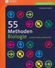 55 Methoden Biologie: einfach, kreativ, motivierend