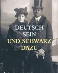 Theodor Michael: Deutsch sein und schwarz dazu: Erinnerungen eines Afro-Deutschen