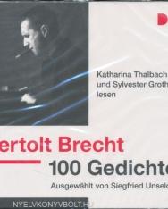 Bertolt Brecht: 100 Gedichte. Ausgewählt von Siegfried Unseld: Lesung mit Katharina Thalbach und Sylvester Groth (3 CDs)