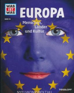WAS IST WAS Band 113 - Europa. Menschen, Länder und Kulturen