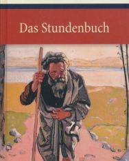 Rainer Maria Rilke: Das Stundenbuch