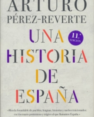Arturo Perez-Reverte:Una historia de espana