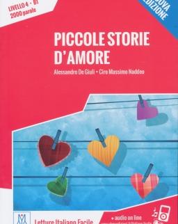 Piccole storie d'amore +Audio On Line - Letture Italiano Facile Livello 4 B1 2000 Parole - Nuova edizione