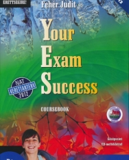 Your Exam Success Coursebook - Középszint Audio CD melléklettel -NAT-