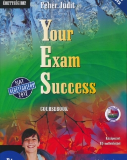 Your Exam Success Coursebook - Középszint Audio CD melléklettel -NAT-