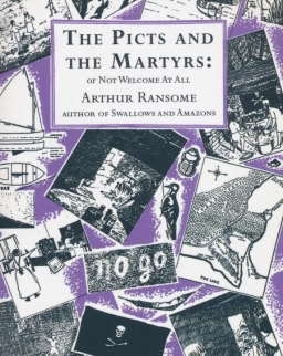 Arthur Ransome: Picts and the Martyrs