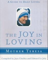 Mother Teresa: The Joy in Loving