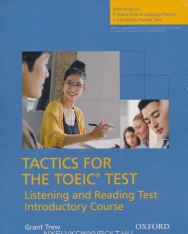 Tactics for the TOEIC® Test, Reading and Listening Test, Introductory Course Pack