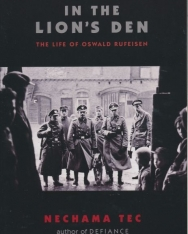 Nechama Tec: In the Lion's Den: The Life of Oswald Rufeisen