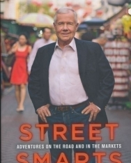 Jim Rogers: Street Smarts: Adventures on the Road and in the Markets