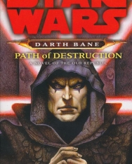 Star Wars: Path of Destruction (Darth Bane Book 1)