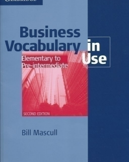 Business Vocabulary in Use Elementary to Pre-Intermediate - 2nd Edition - with Answers