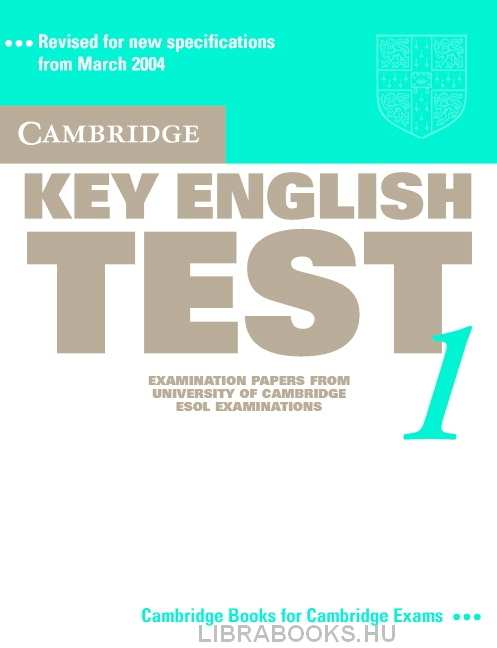 Cambridge Key English Test 1 Official Examination Past Papers 2nd Edition Student's Book