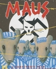Art Spiegelman: Maus II - A Survivor's Tale: And Here My Troubles Began