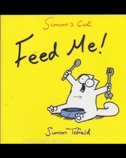 Simon's Cat Feed Me!