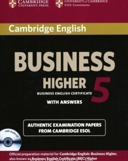 Cambridge English Business (BEC) 5 Higher Self-Study Pack (Student's Book with Answers & Audio CD)