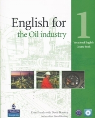 English for the Oil Industry 1 Vocational English Course Book with CD-ROM