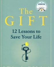 Edith Eger: The Gift: 12 Lessons to Save Your Life