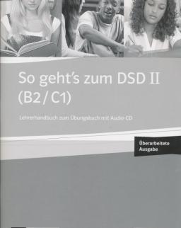 So geht's zum DSD II B2/C1 Neue Ausgabe Lehrerhandbuch zum Übungsbuch mit Audio-CD