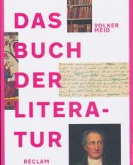 Volker Meid: Das Buch der Literatur