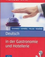 Deutsch in der Gastronomie und Hotellerie - Griechisch-Spanisch-Polnisch-Rumanisch