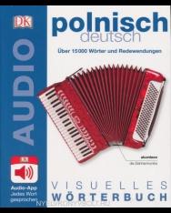 Visuelles Wörterbuch Polnisch - Deutsch - Mit Audio-App - Jedes Wort gesprochen