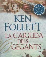 Ken Follett: La caiguda dels gegants