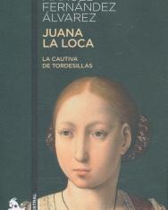 Manuel Fernández Alvarez: Juana la Loca