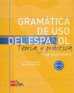 Gramática de USO del Espanol A1-A2 con solucionario - Teoría y práctica