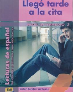 Llegó tarde a la cita - Lecturas de espanol Nivel Intermedio 2