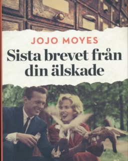 Jojo Moyes: Sista brevet fran din älskade