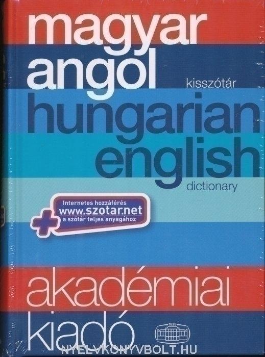 Akadémiai magyar-angol kisszótár (Hungarian-English Dictionary)+ szotar.net internetes hozzáférés
