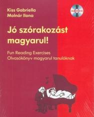 Jó szórakozást magyarul ! Olvasókönyv magyarul tanulóknak audio CD-vel