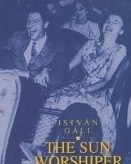 Gáll István: The Sun Worshiper (A napimádó angol nyelven)