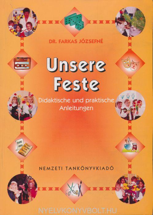Unsere Feste - Didaktische und Praktische Anleitungen