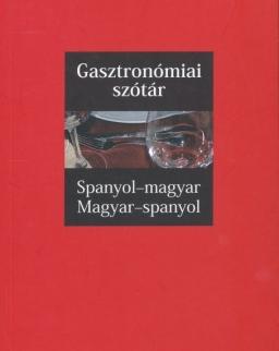 Gasztronómiai szótár Spanyol-magyar, magyar-spanyol - SzakMai szókincs (MX-1338)