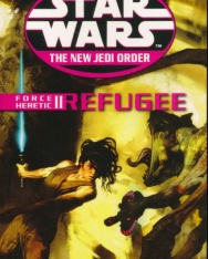 Star Wars: The New Jedi Order: Force Heretic II: Refugee