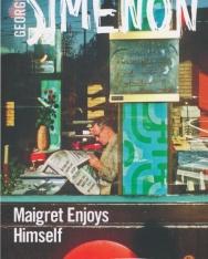 Georges Simenon:Maigret Enjoys Himself