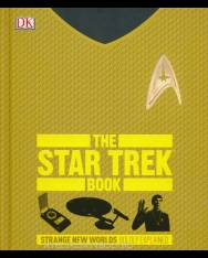 The Star Trek Book - Strange New Worlds Boldly Explained