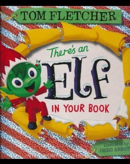 Tom Fletcher: There's an Elf in Your Boo