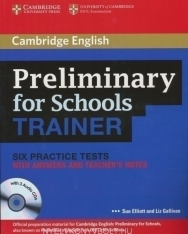 Cambridge English Preliminary for Schools Trainer Six Practice Tests with answers and Teacher's Notes and 3 Audio CDs