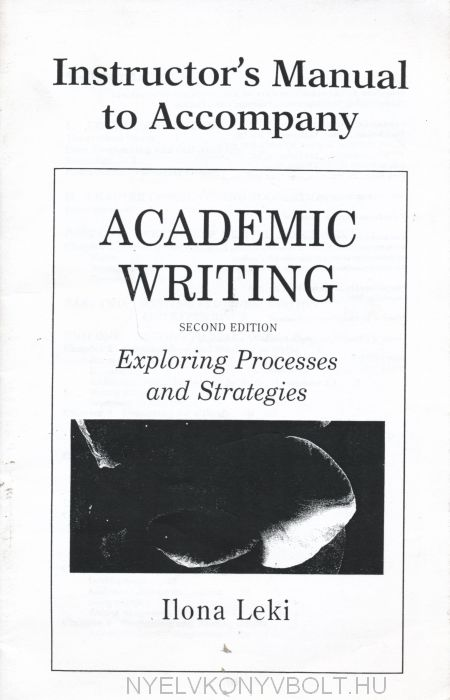 Academic Writing Instructor's Manual: Exploring Processes and Strategies