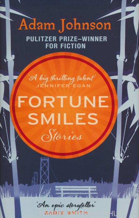 Adam Johnson:Fortune Smiles