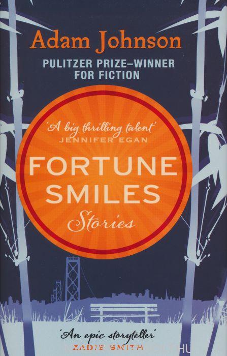 Adam Johnson:Fortune Smiles