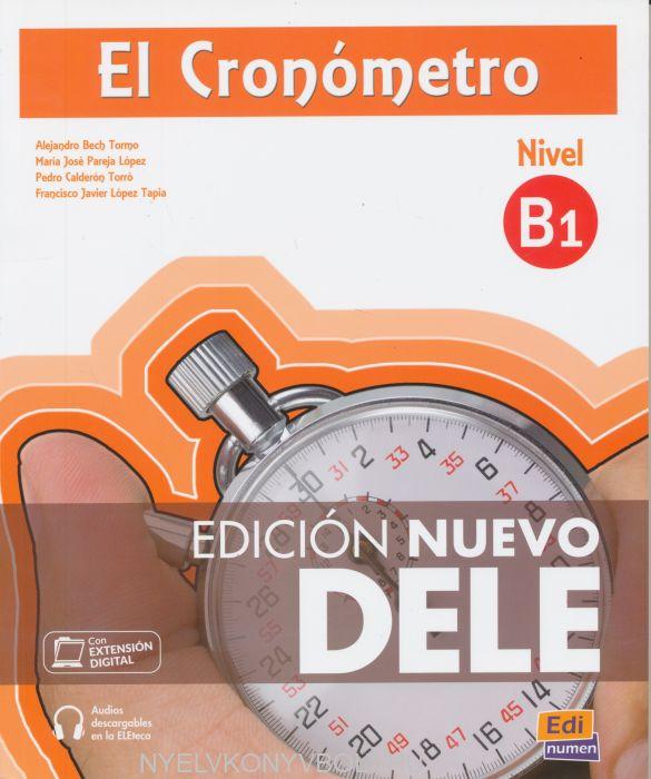 El Cronómetro nivel B1 incluye CD MP3 - Edición Nuevo DELE 2013