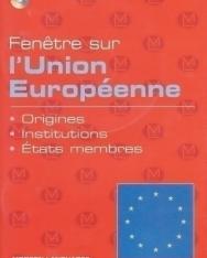 Fenétre sur l'Union Européenne + Audio CD