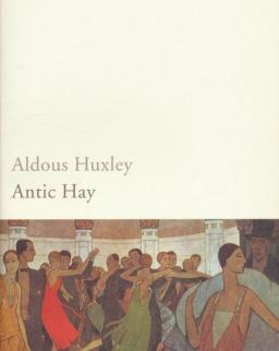 Aldous Huxley: Antic Hay