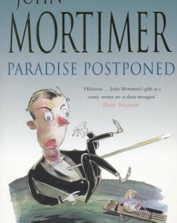 John Mortimer: Paradise Postponed