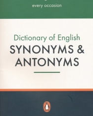 Dictionary of English Synonyms & Antonyms - Penguin Reference