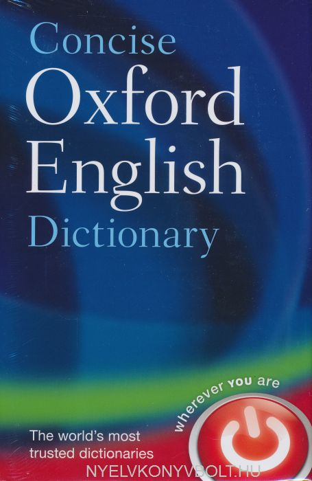 Concise Oxford English Distionary 12th Edition
